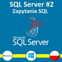 Kurs SQL Server - zapytania. Querying. Exam 70-761