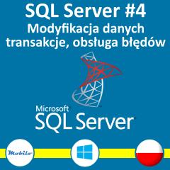 Kurs SQL Server - Modyfikacja danych, transakcje i błędy